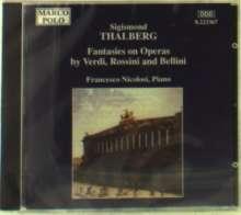 Sigismund Thalberg (1812-1871): Fantasien ü.Opern von Rossini,Verdi,Bellini, CD