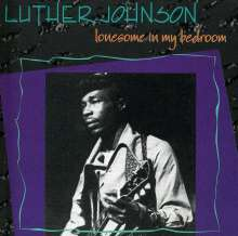 "Luther ""Snake Boy"" Johnson: Lonesome In My Bedroom, CD"