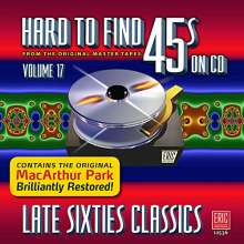 Hard To Find 45s On CD Volume 17: Late Sixties Classics, CD
