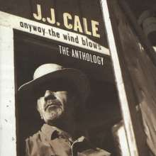 J.J. Cale: Anthology - Anyway The Wind Blows, 2 CDs