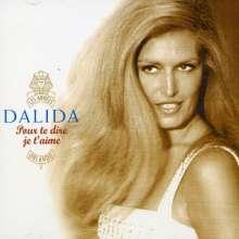 Dalida: Pour Te Dire Je T'Aime, CD