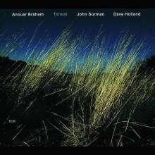 Anouar Brahem, John Surman & Dave Holland: Thimar, CD