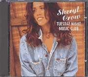 Sheryl Crow: Tuesday Night Music Club, CD