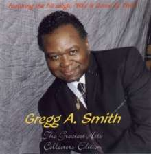 Gregg A Smith: Greatest Hits Collector's Edition, CD