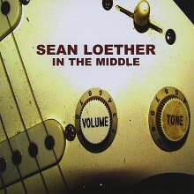 Sean Loether: In The Middle, CD