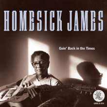Homesick James: Goin' Back In The Times, CD
