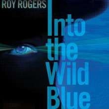 Roy Rogers: Into The Wild Blue, CD