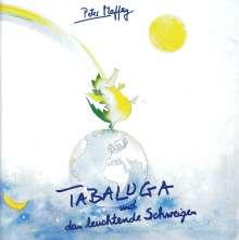 Peter Maffay: Tabaluga und das leuchtende Schweigen, CD