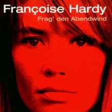 Françoise Hardy: Frag den Abendwind, CD