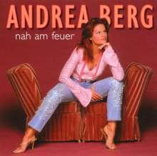 Andrea Berg: Nah am Feuer, CD
