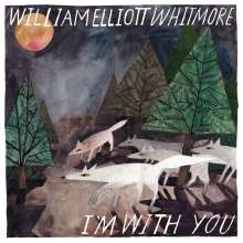 William Elliott Whitmore: I'm With You (180g), LP