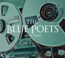 The Blue Poets: All It Takes, CD