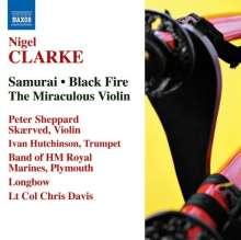 Nigel Clarke (geb. 1960): Black Fire für Violine & Bläserensemble, CD