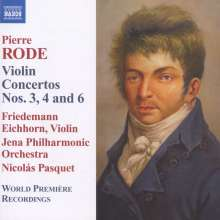 Pierre Rode (1774-1830): Violinkonzerte Nr.3,4,6, CD