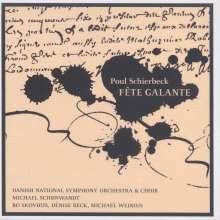 Poul Schierbeck (1888-1949): Fete Galante, 2 Super Audio CDs