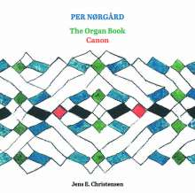 "Per Nörgard (geb. 1932): Orgelwerke - The Organ Book ""Canon"", Super Audio CD"