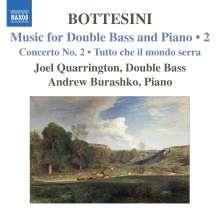 Giovanni Bottesini (1821-1889): Werke für Kontrabaß & Klavier Vol.2, CD