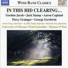 University of Missouri Wind Ensemble - In This Hid Clearing, CD