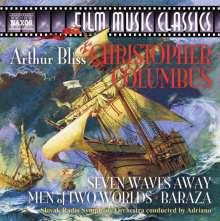 Arthur Bliss (1891-1975): Filmmusik: Christopher Columbus (Filmmusik), CD