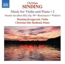Christian Sinding (1856-1941): Werke für Violine & Klavier Vol.2, CD