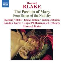 Howard Blake (geb. 1938): The Passion of Mary, CD
