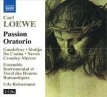 Carl Loewe (1796-1869): Das Sühneopfer des neuen Bundes (Passions-Oratorium), 2 CDs