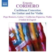 Ernesto Cordero (geb. 1946): Carribean Concertos for Guitar and for Violin, CD