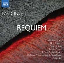 Thierry Lancino (geb. 1954): Requiem (2009), CD