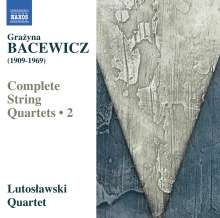 Grazyna Bacewicz (1909-1969): Sämtliche Streichquartette Vol.2, CD