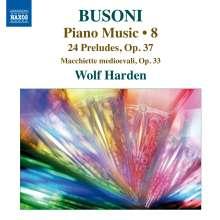 Ferruccio Busoni (1866-1924): Klavierwerke Vol.8, CD