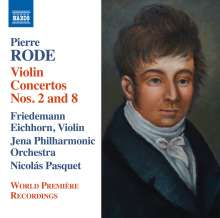Pierre Rode (1774-1830): Violinkonzerte Nr.2 & 8, CD