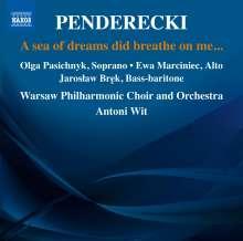 """Krzysztof Penderecki (1933-2020): Chorwerke """"A Sea Of Dreams Did Breathe On Me"""", CD"""