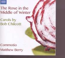 Bob Chilcott (geb. 1955): Carols, CD