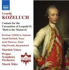 """Leopold Kozeluch (1747-1818): Kantate zur Krönung Leopolds II """"Heil dem Monarchen"""", CD"""