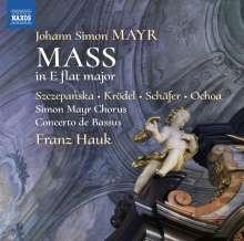 Johann Simon (Giovanni Simone) Mayr (1763-1845): Messe Es-Dur, CD