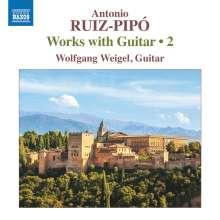 Antonio Ruiz-Pipo (1934-1997): Werke mit Gitarre Vol.2, CD