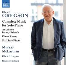Edward Gregson (geb. 1945): Sämtliche Klavierwerke, CD