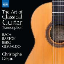 Christophe Dejour - The Art of Classical Guitar, CD