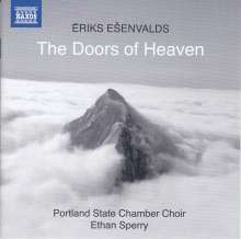 """Eriks Esenvalds (geb. 1977): Chorwerke """"The Doors of Heaven"""", CD"""