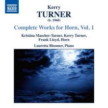 Kerry Turner (geb. 1960): Sämtliche Werke für Horn Vol.1, CD