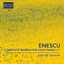George Enescu (1881-1955): Sämtliche Klavierwerke Vol.1, CD