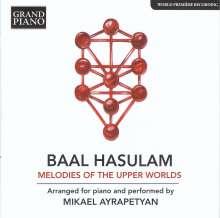 Baal Hasulam (1885-1954): Melodies of the Upper Worlds (arr. für Klavier), CD