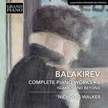 Mily Balakireff (1837-1910): Sämtliche Klavierwerke Vol.6, CD