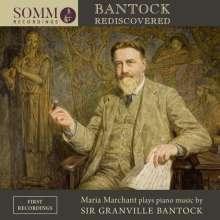 Granville Bantock (1868-1946): Klavierwerke, CD