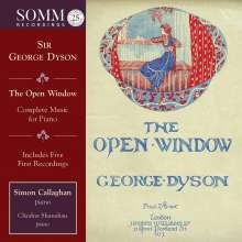 "George Dyson (1883-1964): Sämtliche Klavierwerke - ""The Open Window"", 2 CDs"