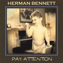 Herman Bennett: Pay Attention, CD
