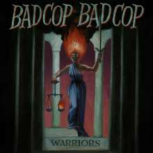 Bad Cop / Bad Cop: Warriors, LP