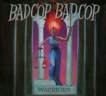 Bad Cop / Bad Cop: Warriors, CD