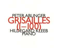 Peter Ablinger (geb. 1959): Grisailles (1-100) für 3 Klaviere, CD