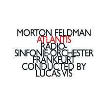 Morton Feldman (1926-1987): Atlantis, CD